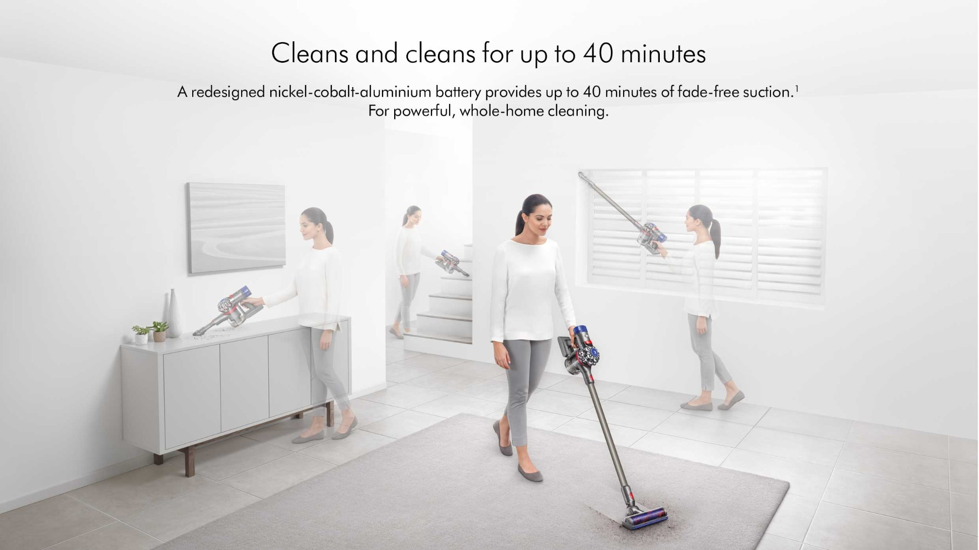 Cleans +amp; Cleans for up to 40 minutes